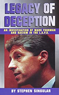 Legacy of Deception: An Investigation of Mark Fuhrman & Racism in the LAPD