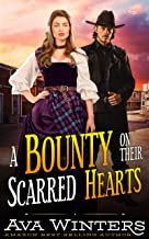 A Bounty on Their Scarred Hearts: A Western Historical Romance Novel