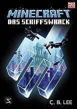 Minecraft Roman - Das Schiffswrack: Ein offizieller Minecraft-Roman (German Edition)