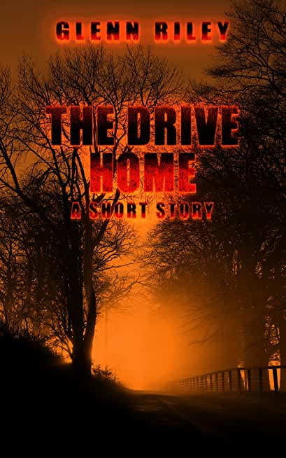 The Drive Home: A Short Story (The Creepers Book 1) (English Edition)