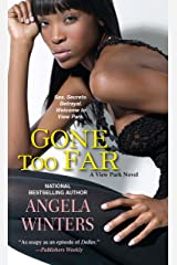 Gone Too Far (A View Park Novel Book 5) Kindle Edition