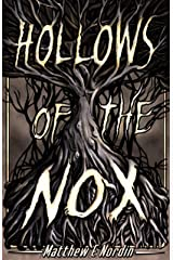 Hollows of the Nox (Shadows of Eleanor Book 1) Kindle Edition