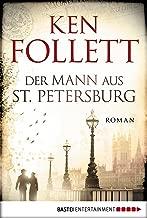 Der Mann aus St. Petersburg: Roman (German Edition)