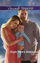 Single Mum's Bodyguard (Bachelor Bodyguards Book 6)