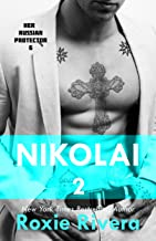 Nikolai 2 (Her Russian Protector #6)