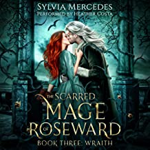 Wraith: The Scarred Mage of Roseward, Book 3