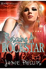 Rescuing a Rock Star: A Second Chance At Love Kindle Edition