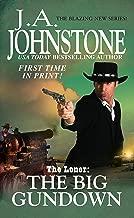 The Big Gundown (The Loner series Book 4)