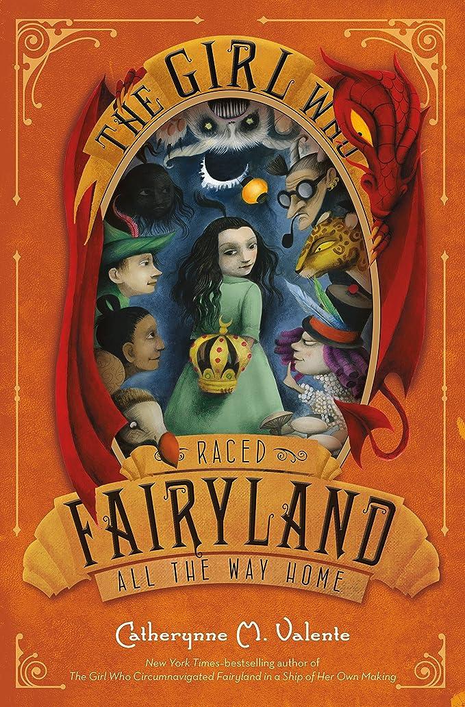 むしろ光ヒロイックThe Girl Who Raced Fairyland All the Way Home (English Edition)
