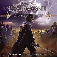 Orb Sceptre Throne: Novels of the Malazan Empire, Book 4