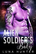 Alien Soldier's Baby (Scifi Alien Romance) (Zoran Warriors Book 3)
