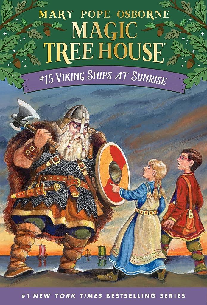恥ずかしいショルダー団結するViking Ships at Sunrise (Magic Tree House Book 15) (English Edition)