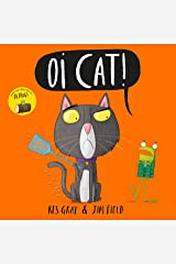 Oi Cat! (Oi Frog and Friends Book 3) Kindle Edition