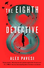 The Eighth Detective: A Novel PDF