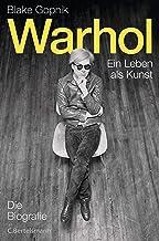 Warhol -: Ein Leben als Kunst (German Edition)