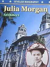 Julia Morgan: Architect