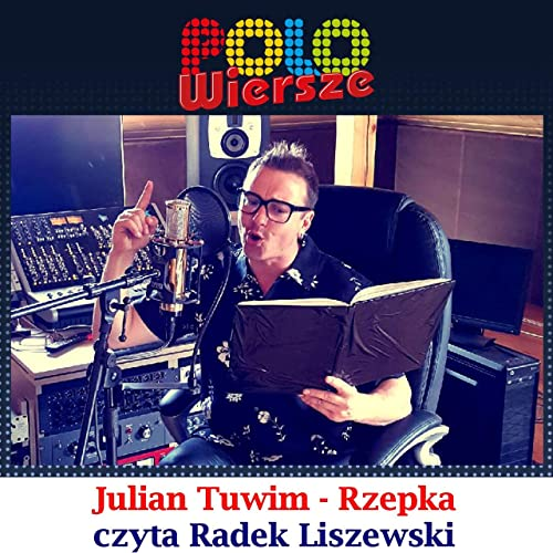 Polo Wiersze Julian Tuwim Rzepka By Radek Liszewski On