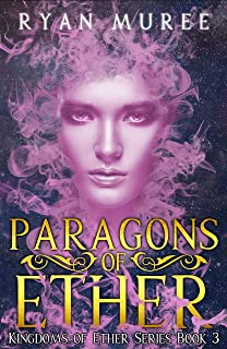 Paragons of Ether (Kingdoms of Ether Book 3)