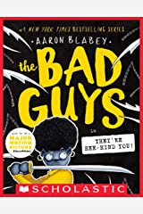 The Bad Guys in They're Bee-Hind You! (The Bad Guys #14) Kindle Edition