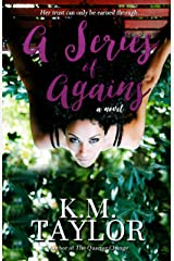 A Series of Agains Kindle Edition