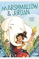 Marshmallow & Jordan Kindle Edition