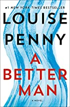 Cover image of A Better Man by Louise Penny