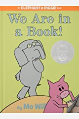 We Are in a Book! (An Elephant and Piggie Book) Hardcover