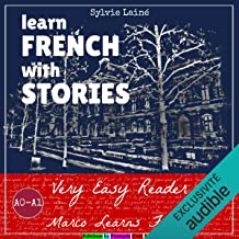 Very Easy Reader. Marco Learns French: Learn French with Stories