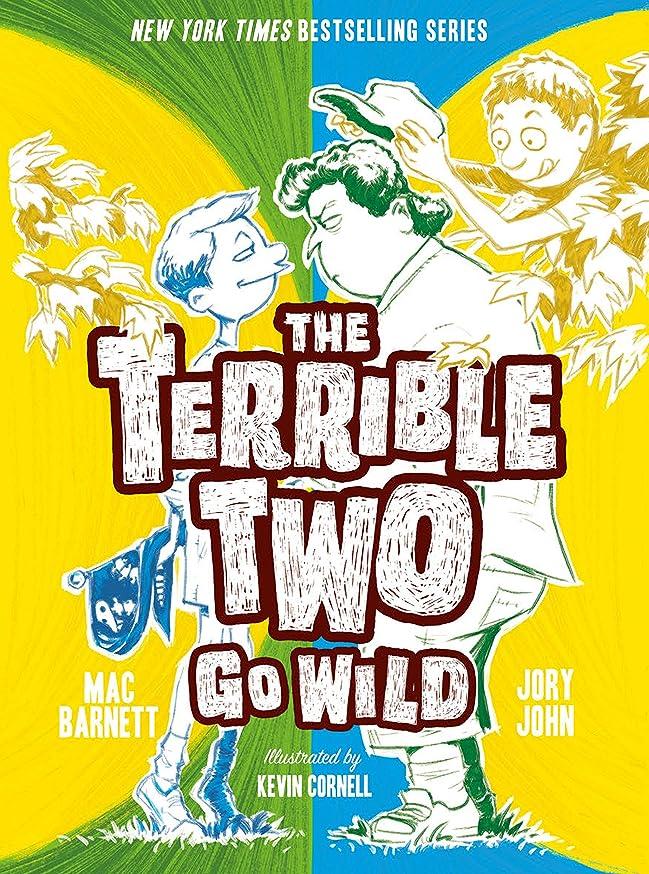 訴えるティーム原子炉The Terrible Two Go Wild (English Edition)