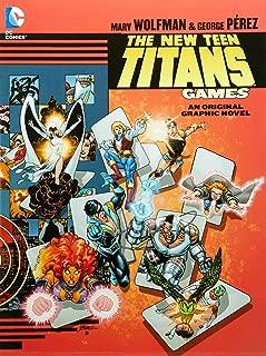 The New Teen Titans: Games (Teen Titans (DC Comics) (Graphic Novels))