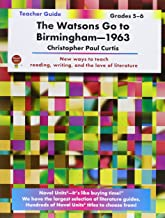 Watsons Go to Birmingham - Teacher Guide by Novel Units