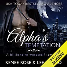 Alpha's Temptation: A Billionaire Werewolf Romance: Bad Boy Alphas, Book 1