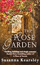 Cover image of The Rose Garden by Susanna Kearsley