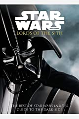 Star Wars - Lords of the Sith: Guid to the Dark Side (The Best of Star Wars Insider) Kindle Edition