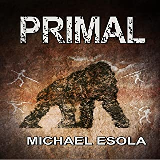 Primal: (A Prehistoric Thriller) Bick Downs, Book 3