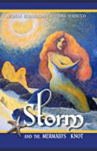 Storm and the Mermaid's Knot