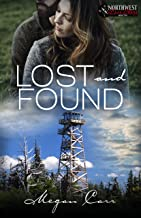Lost and Found (A Pacific Northwest Love Story Book 2)