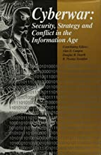 Cyberwar: Security, Strategy, and Conflict in the Information Age
