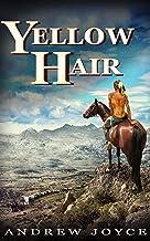 Yellow Hair: An Epic Tale of Endurance