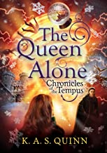 The Queen Alone (Chronicles of the Tempus Book 3)