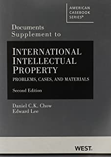 Documents Supplement to International Intellectual Property: Problems, Cases and Materials, 2d