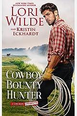 Cowboy Bounty Hunter (Cowboy Confidential Book 3) Kindle Edition