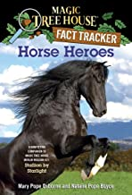 Horse Heroes: A Nonfiction Companion to Magic Tree House Merlin Mission #21: Stallion by Starlight: 27 (Magic Tree House (...