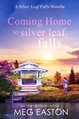 Coming Home to Silver Leaf Falls: A Clean, Small Town Romance (A Silver Leaf Falls Novella Book 1) Kindle Edition
