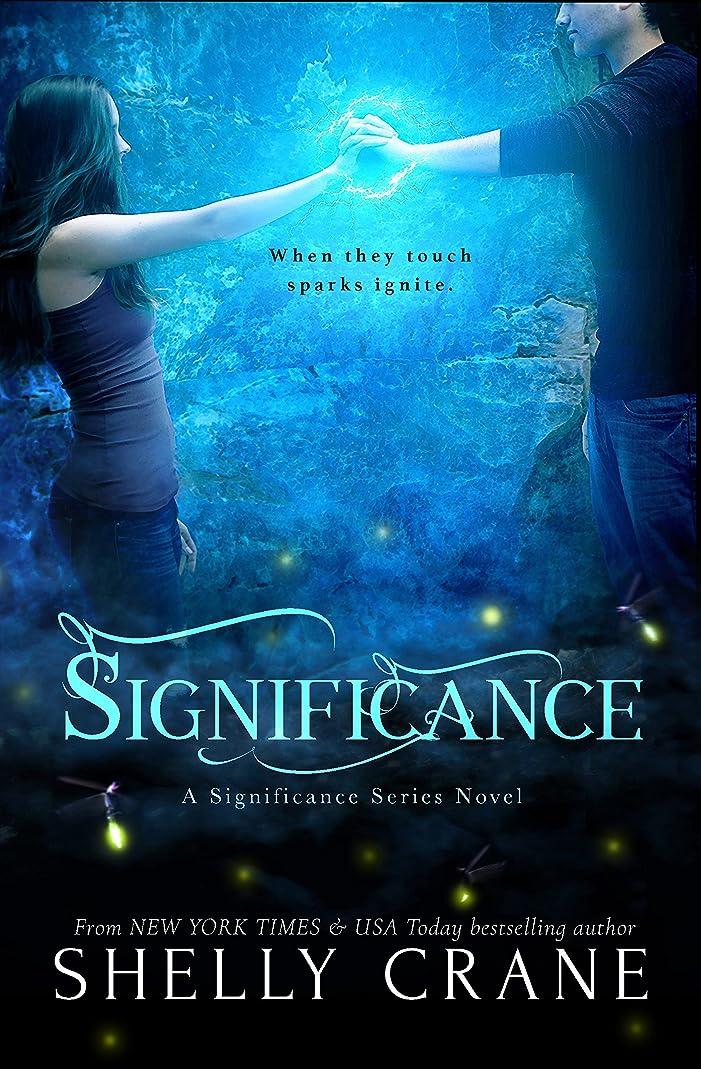 パリティ大胆な猫背Significance: A Significance Novel - Book 1 (Significance Series) (English Edition)