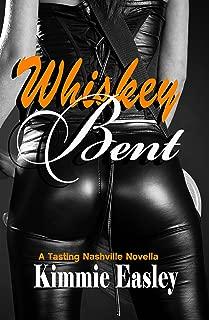 Whiskey Bent (Tasting Nashville Book 2)