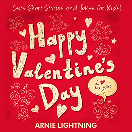 Happy Valentine's Day: Cute Short Stories for Kids