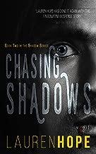 Chasing Shadows (The Shadow Series Book 2)