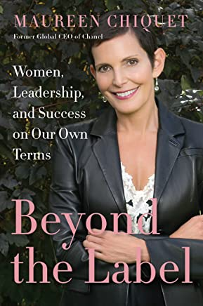 Beyond the Label: Women, Leadership, and Success on Our Own Terms (English Edition)