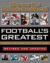 Sports Illustrated Football's Greatest Revised and Updated: Sports Illustrated's Experts Rank the Top 10 of Everything (Sports Illustrated Greatest)
